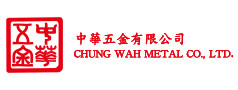 Chung Wah Metal Co., Ltd